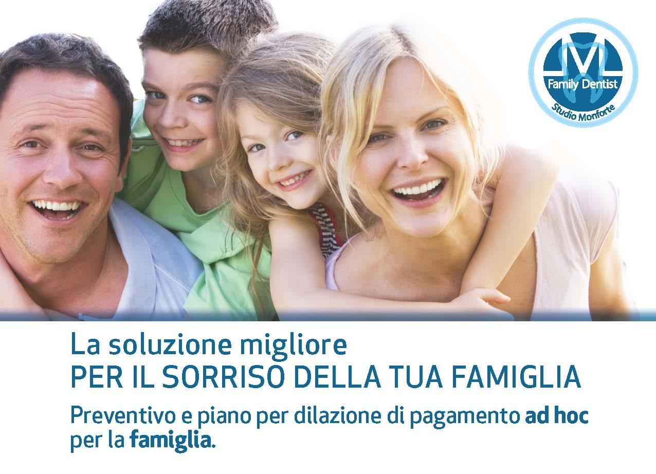 La soluzione per il sorriso della tua famiglia